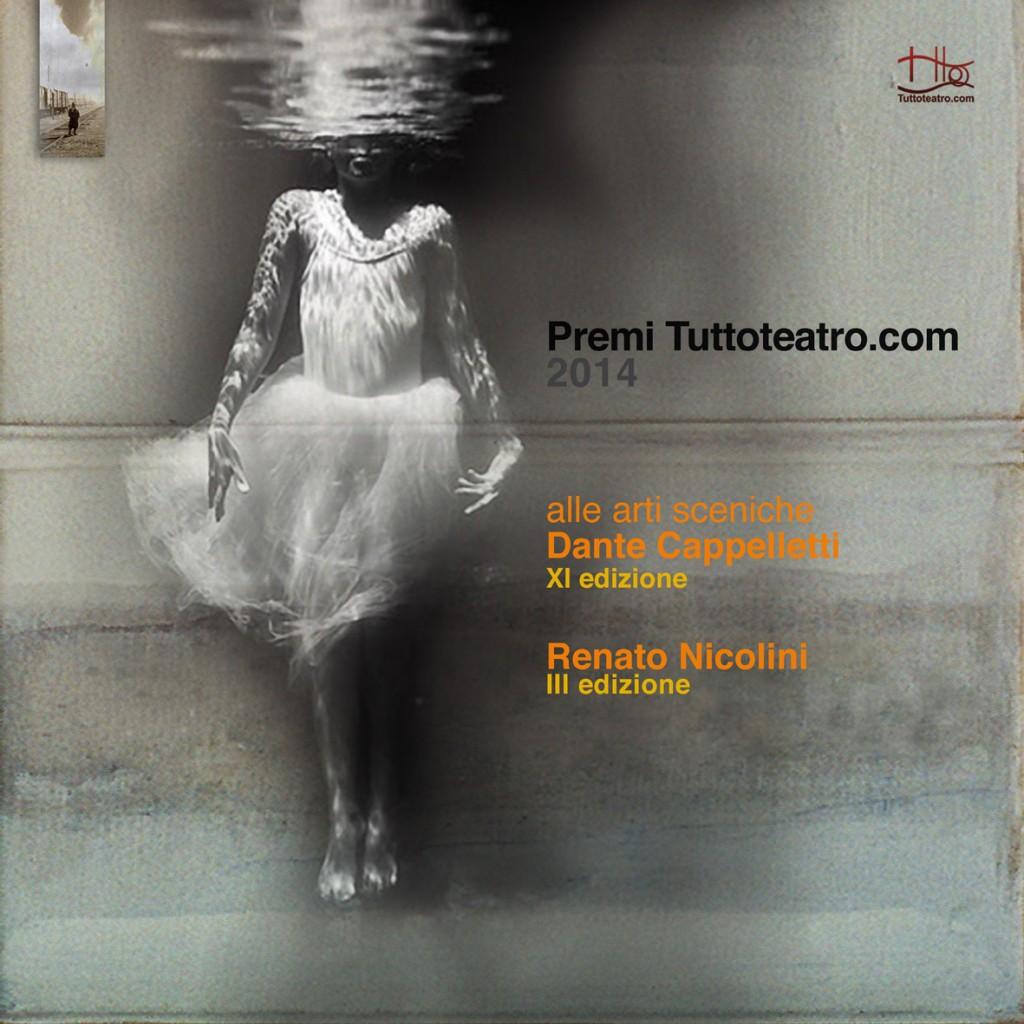 Premi Tuttoteatro.com Dante Cappelletti XI Edizione Renato Nicolini III Edizione