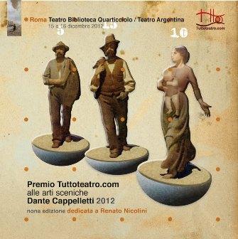 Premi Tuttoteatro.com Dante Cappelletti IX Edizione Renato Nicolini I Edizione